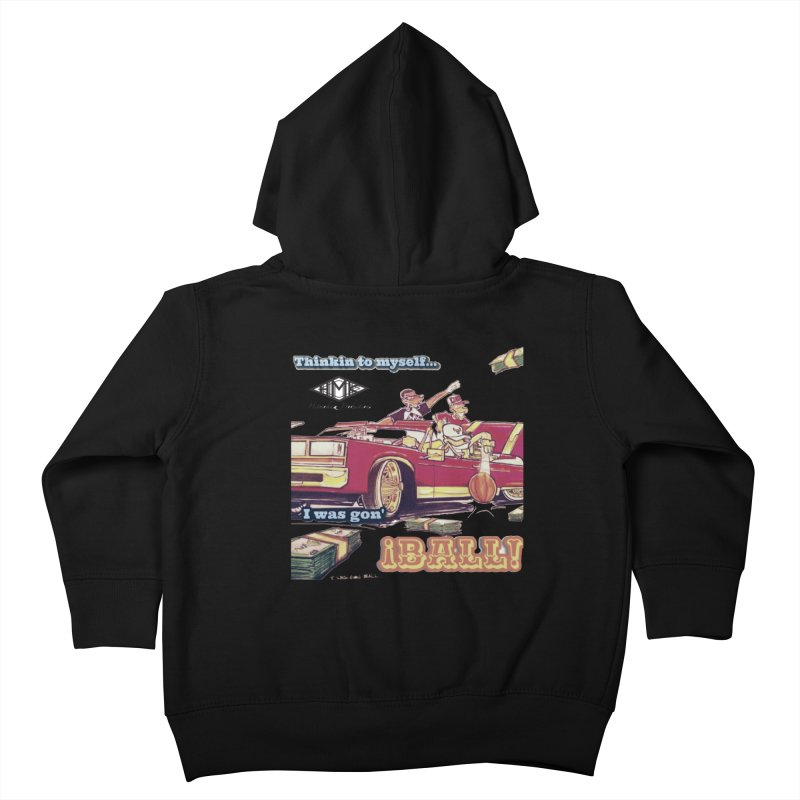 I Was Gon' Ball Kids Toddler Zip-Up Hoody by HMKALLDAY's Artist Shop
