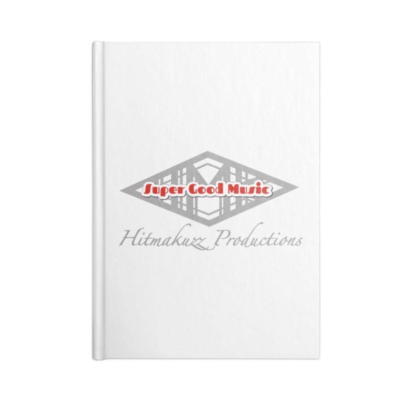 Super Good Music Accessories Blank Journal Notebook by HMKALLDAY's Artist Shop