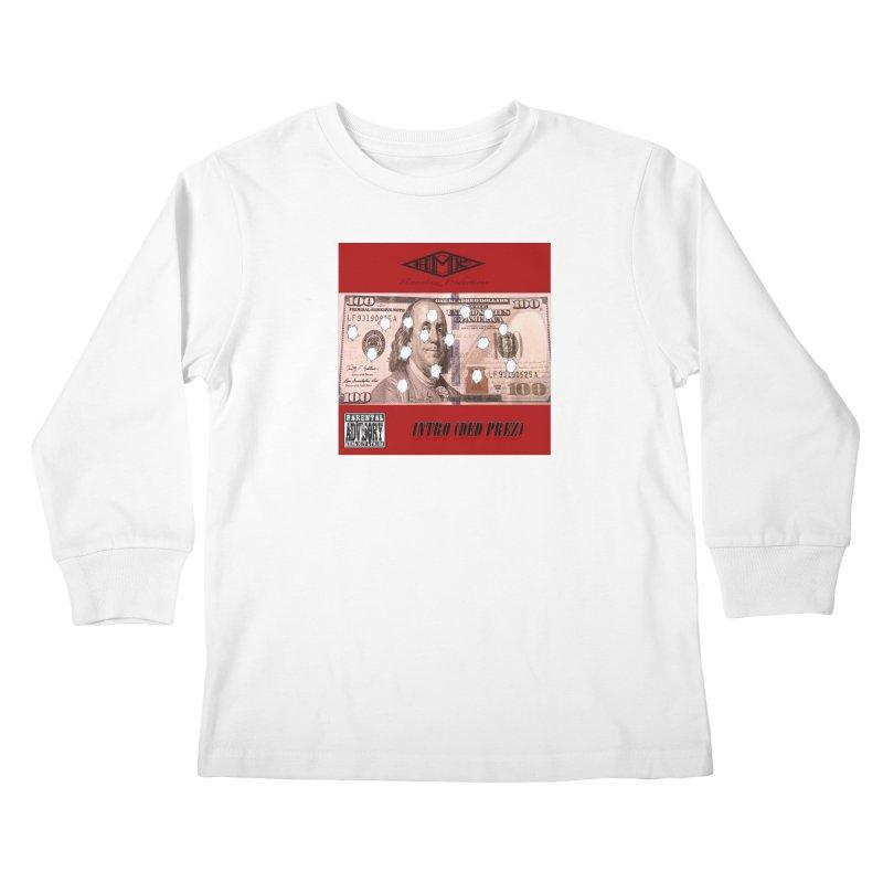 Ded Prez Kids Longsleeve T-Shirt by HMKALLDAY's Artist Shop