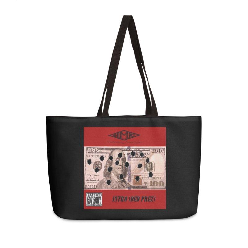Ded Prez Accessories Weekender Bag Bag by HMKALLDAY's Artist Shop