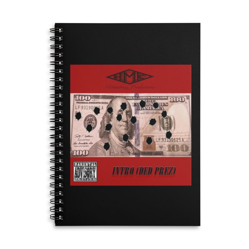 Ded Prez Accessories Lined Spiral Notebook by HMKALLDAY's Artist Shop