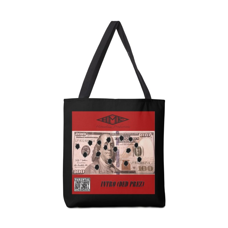 Ded Prez Accessories Tote Bag Bag by HMKALLDAY's Artist Shop