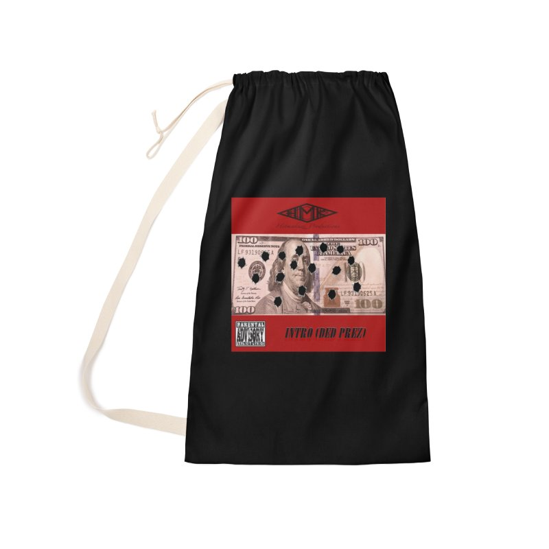 Ded Prez Accessories Laundry Bag Bag by HMKALLDAY's Artist Shop