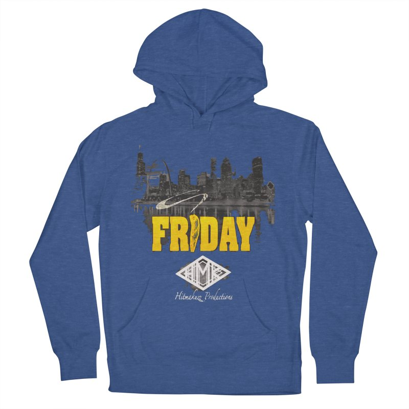 Friday Women's French Terry Pullover Hoody by HMKALLDAY's Artist Shop