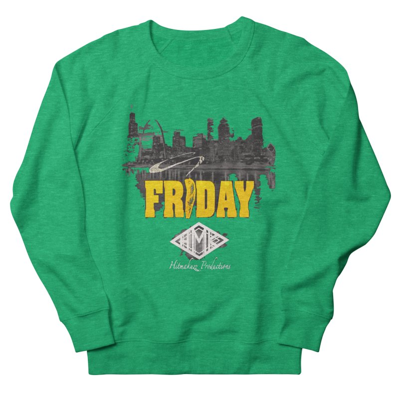 Friday Men's French Terry Sweatshirt by HMKALLDAY's Artist Shop
