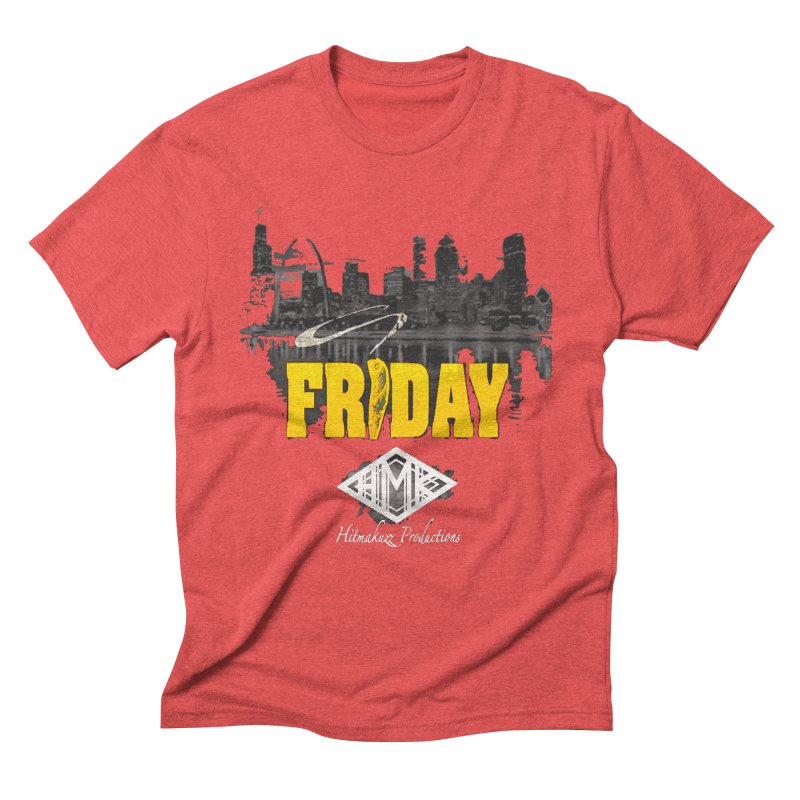 Friday Men's Triblend T-Shirt by HMKALLDAY's Artist Shop