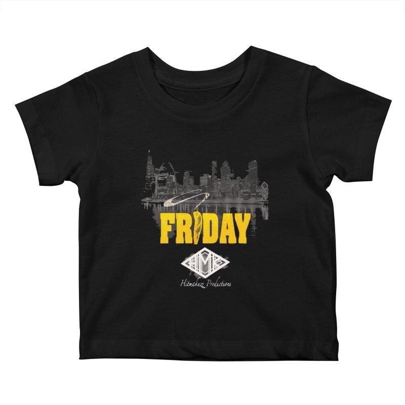Friday Kids Baby T-Shirt by HMKALLDAY's Artist Shop