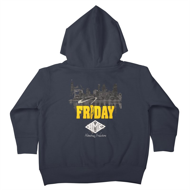 Friday Kids Toddler Zip-Up Hoody by HMKALLDAY's Artist Shop