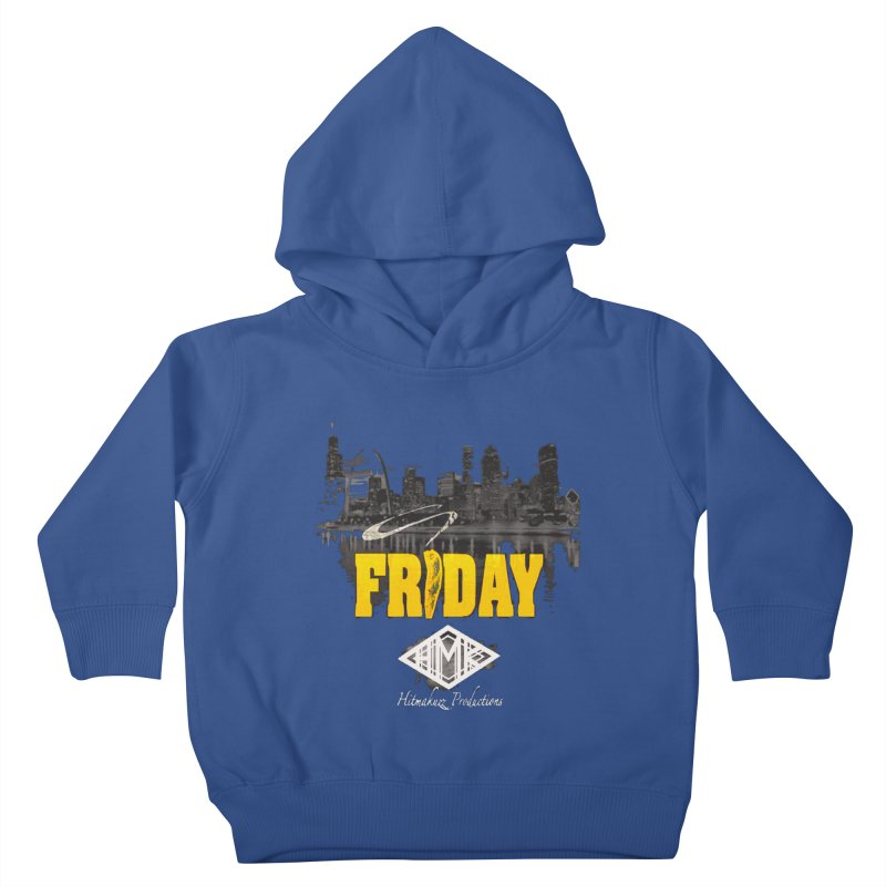 Friday Kids Toddler Pullover Hoody by HMKALLDAY's Artist Shop