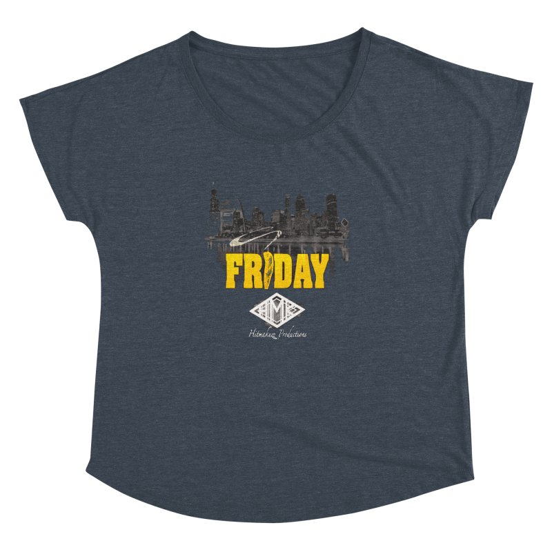 Friday Women's Dolman Scoop Neck by HMKALLDAY's Artist Shop