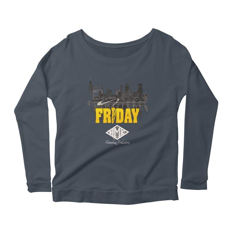 Friday Women's Scoop Neck Longsleeve T-Shirt by HMKALLDAY's Artist Shop