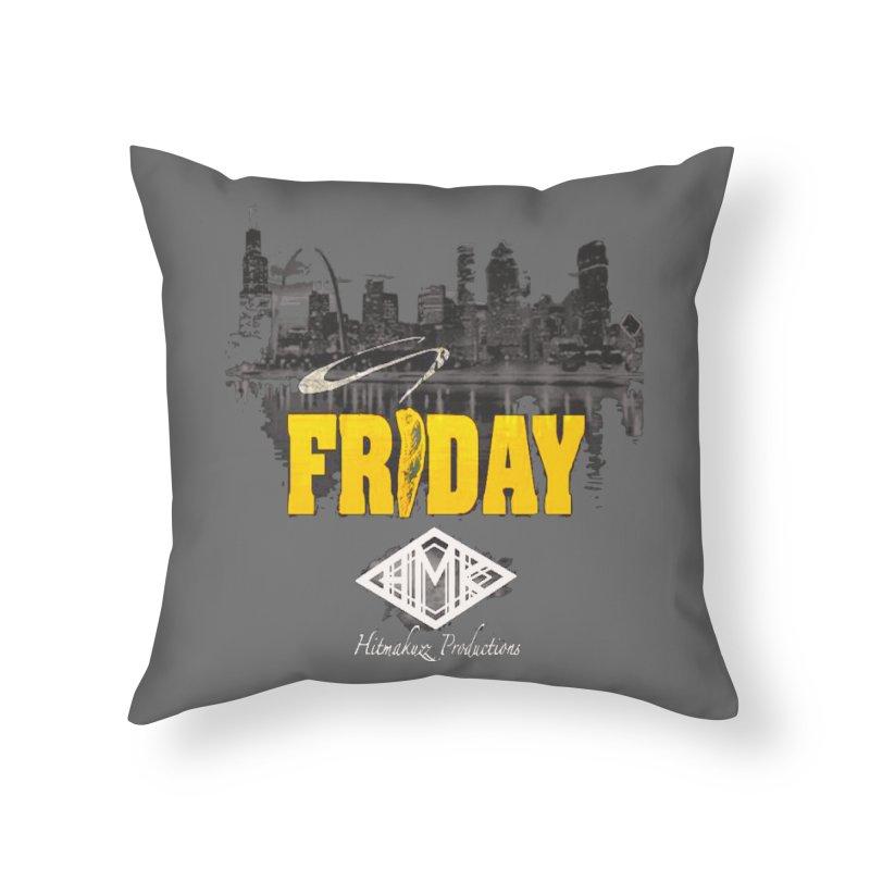Friday Home Throw Pillow by HMKALLDAY's Artist Shop