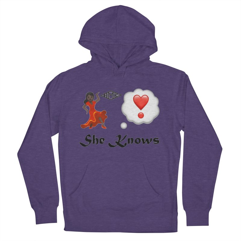 She Knows Women's French Terry Pullover Hoody by HMKALLDAY's Artist Shop