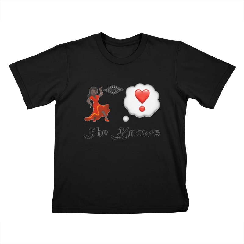 She Knows Kids T-Shirt by HMKALLDAY's Artist Shop
