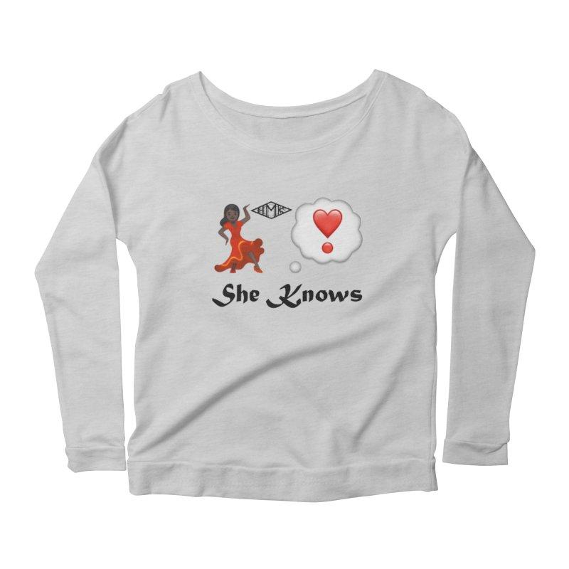 She Knows Women's Scoop Neck Longsleeve T-Shirt by HMKALLDAY's Artist Shop