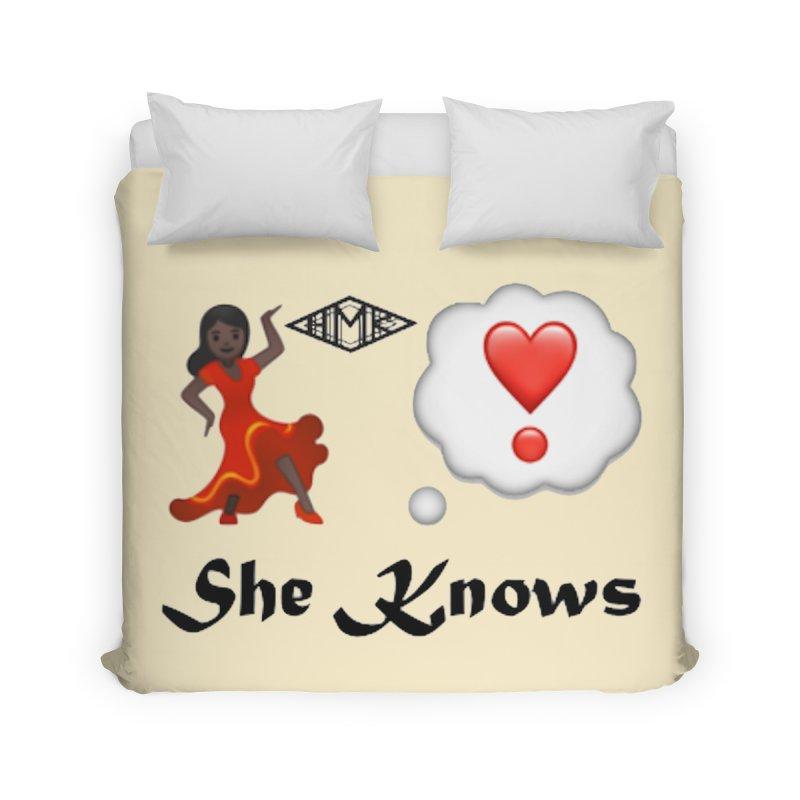 She Knows Home Duvet by HMKALLDAY's Artist Shop