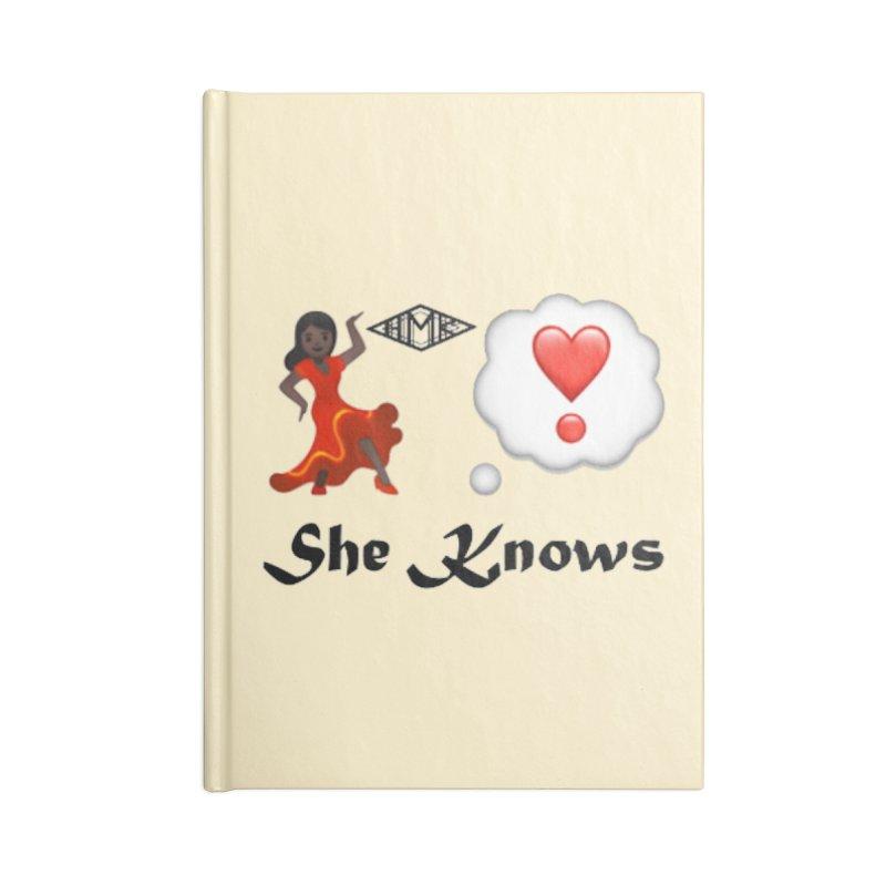 She Knows Accessories Blank Journal Notebook by HMKALLDAY's Artist Shop