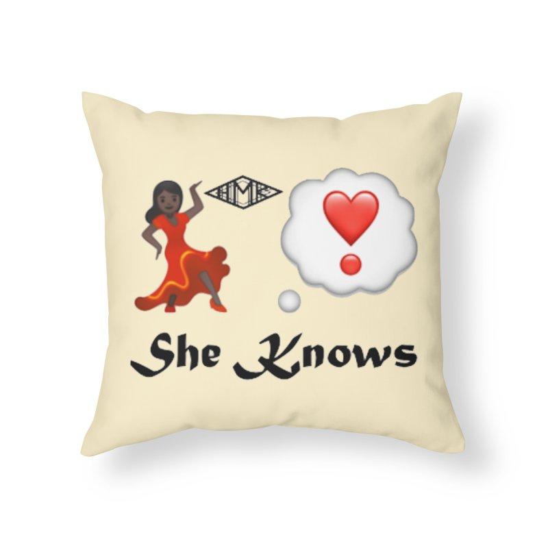 She Knows Home Throw Pillow by HMKALLDAY's Artist Shop