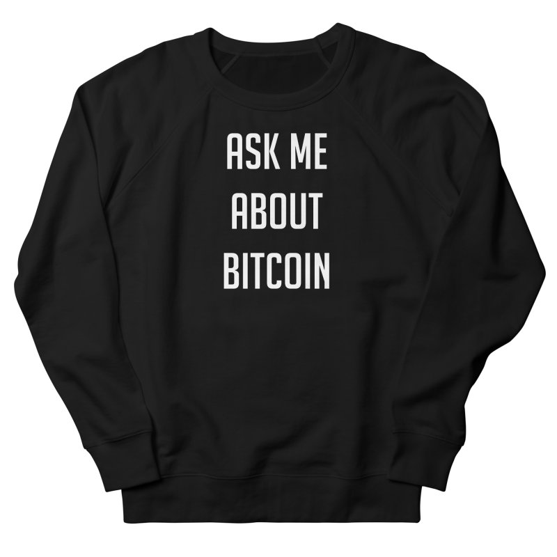 Ask me Men's Sweatshirt by HODL's Artist Shop