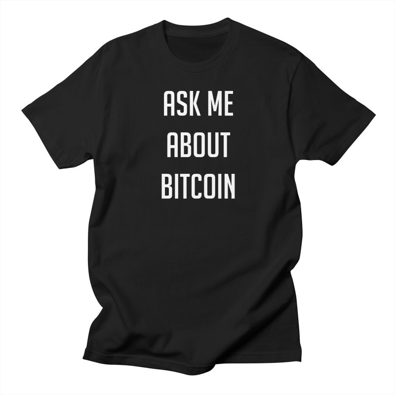 Ask me Men's T-Shirt by HODL's Artist Shop
