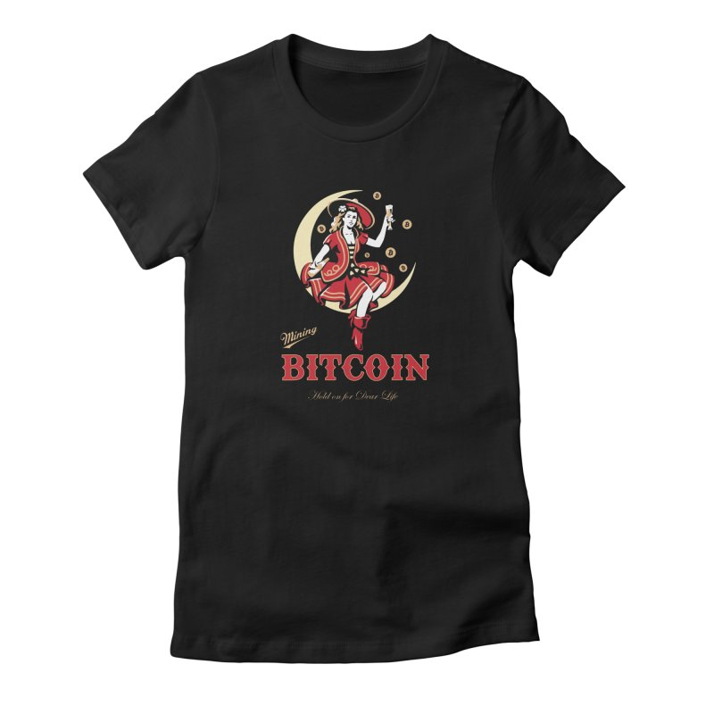 Mining Bitcoin in Women's Fitted T-Shirt Black by HODL's Artist Shop