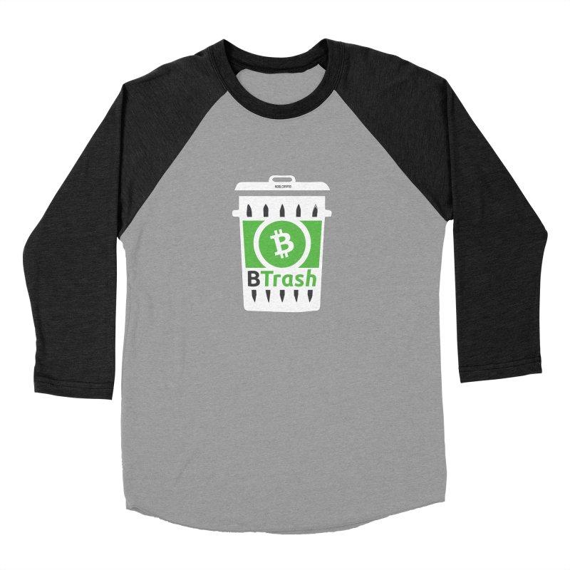 BTrash Women's Baseball Triblend Longsleeve T-Shirt by HODL's Artist Shop