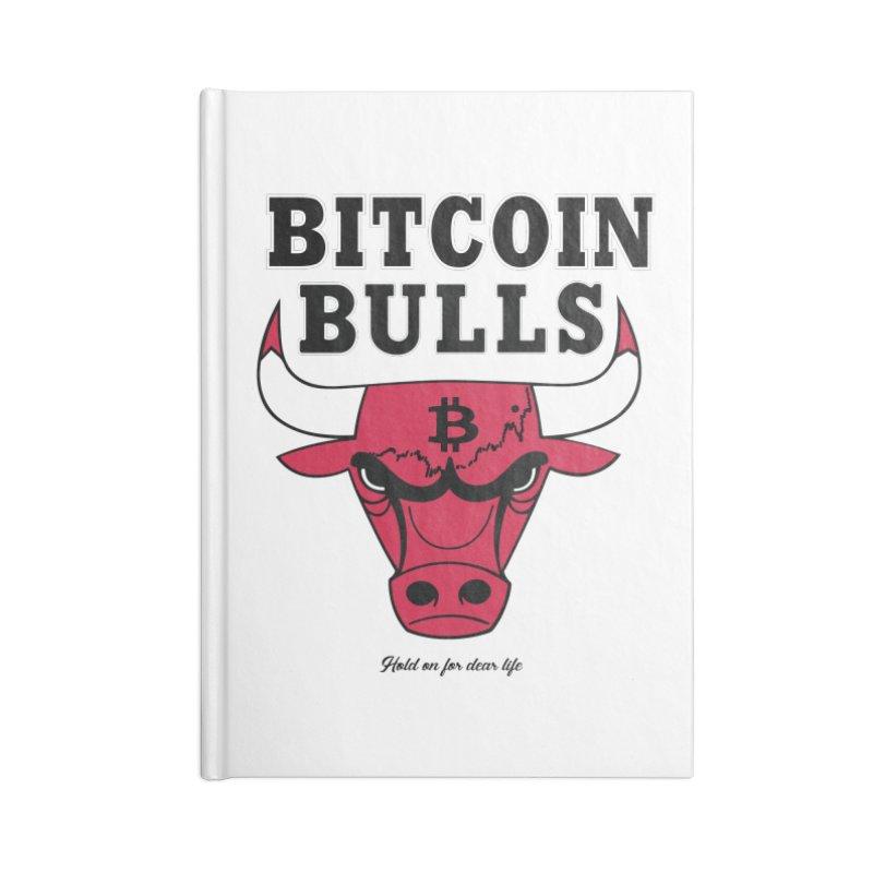 Bitcoin Bulls Accessories Blank Journal Notebook by HODL's Artist Shop