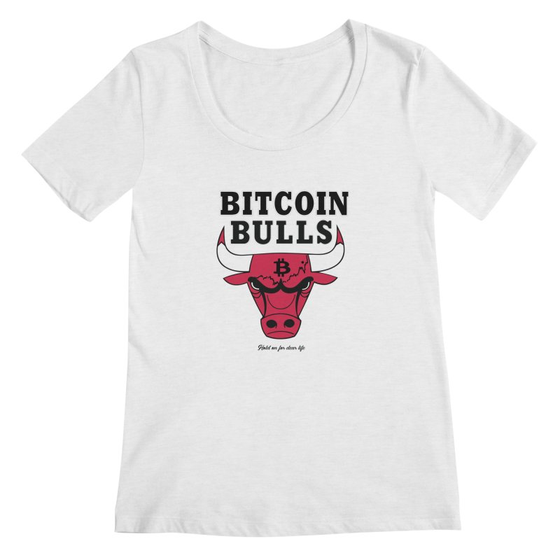 Bitcoin Bulls Women's Regular Scoop Neck by HODL's Artist Shop