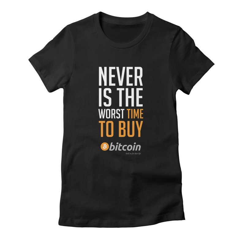 time to buy bitcoin Women's Fitted T-Shirt by HODL's Artist Shop