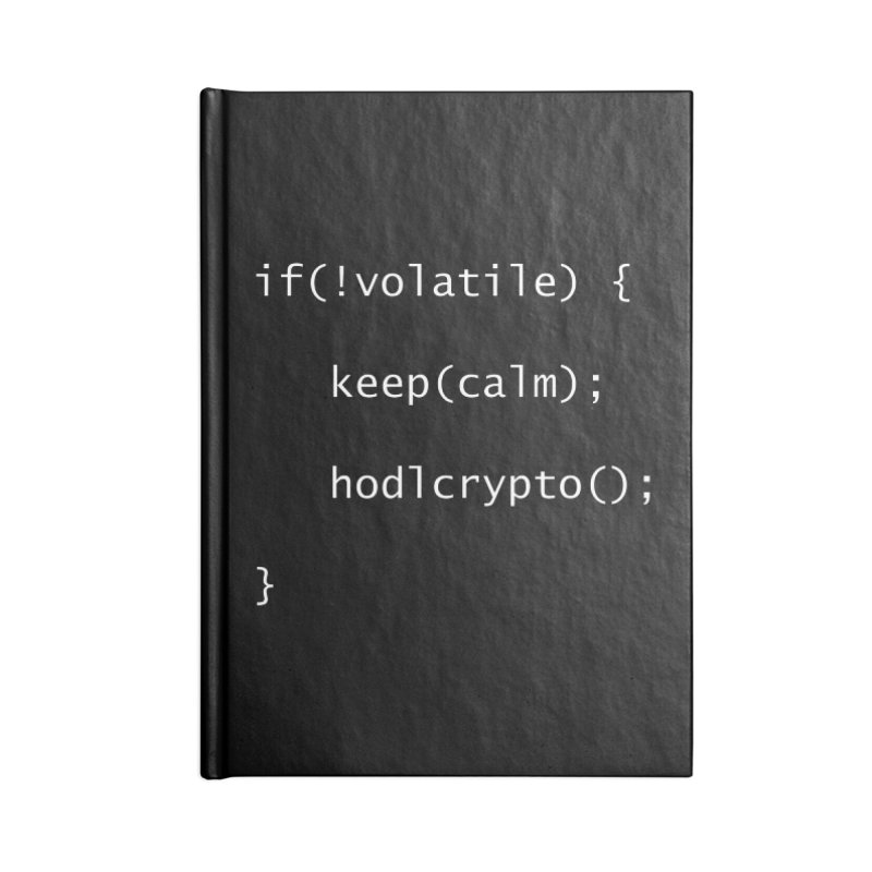 if(!volatile) Accessories Blank Journal Notebook by HODL's Artist Shop