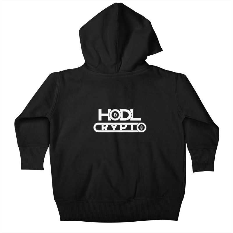 HODL Bitcoin and Ethereum Kids Baby Zip-Up Hoody by HODL's Artist Shop