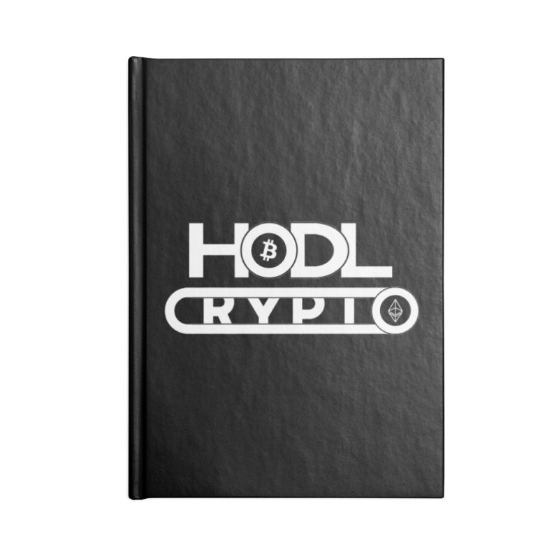 HODL Bitcoin and Ethereum Accessories Blank Journal Notebook by HODL's Artist Shop