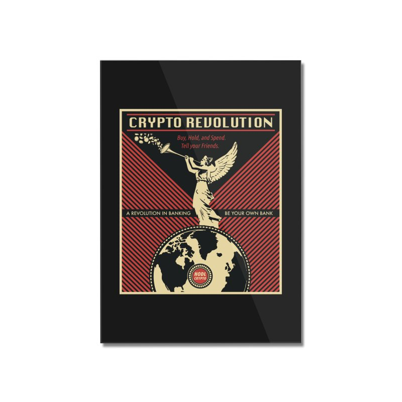 Crypto Revolution Home Mounted Acrylic Print by HODL's Artist Shop