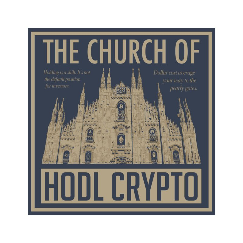 Church of HODL CRYPTO Home Fine Art Print by HODL's Artist Shop