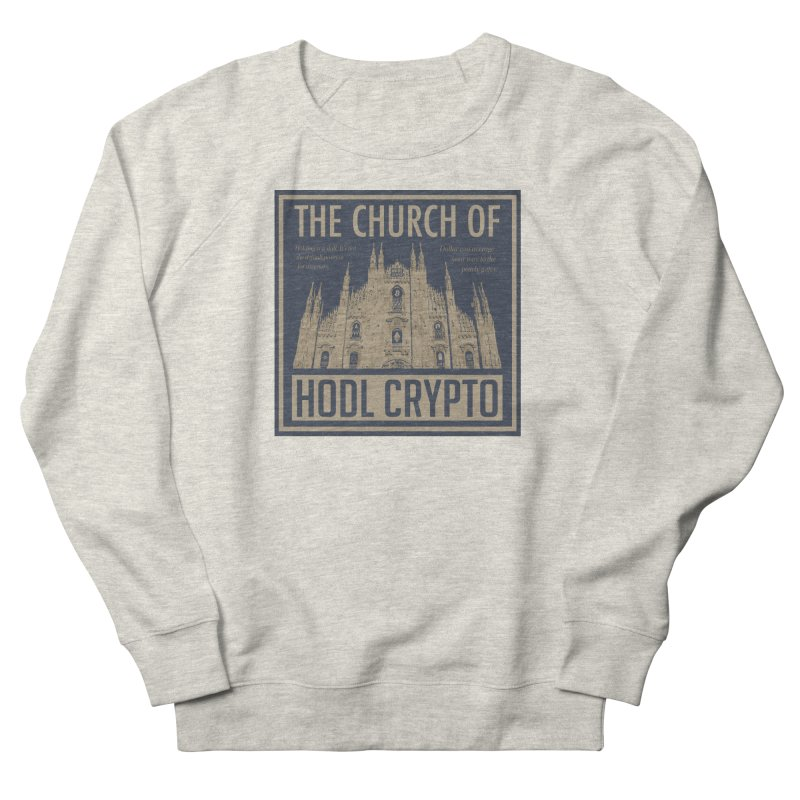 Church of HODL CRYPTO Men's Sweatshirt by HODL's Artist Shop