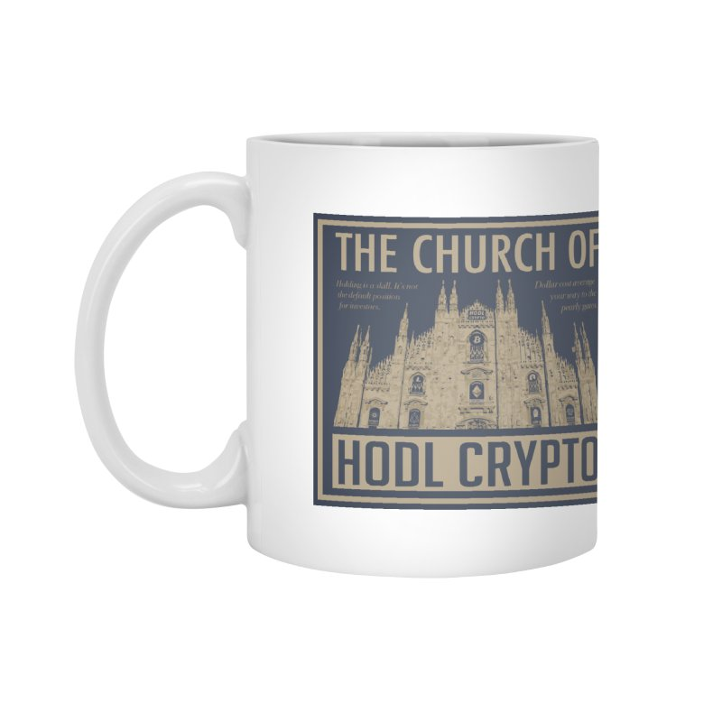 Church of HODL CRYPTO Accessories Mug by HODL's Artist Shop