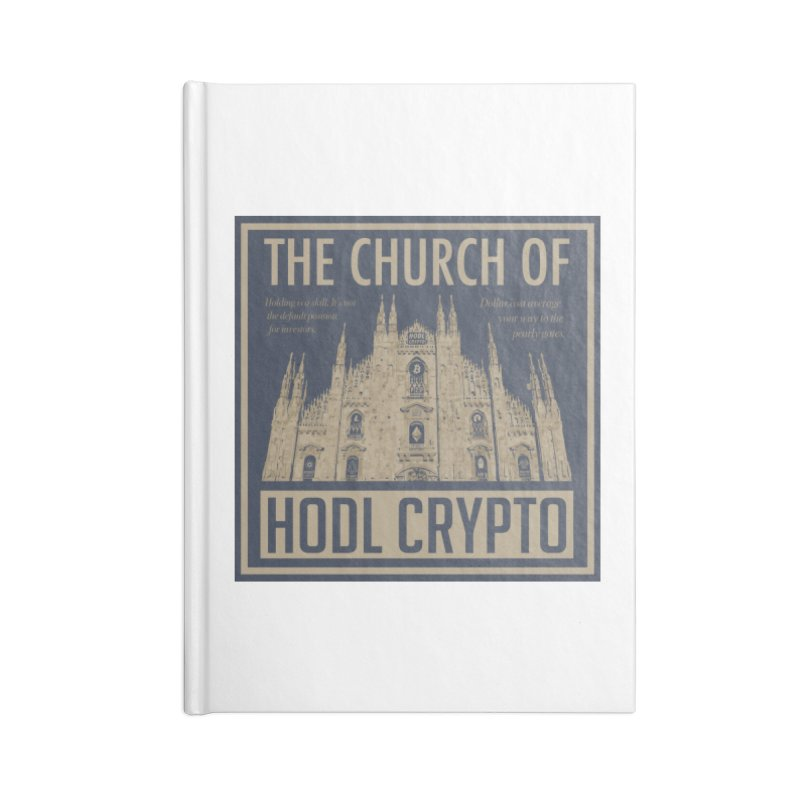 Church of HODL CRYPTO Accessories Notebook by HODL's Artist Shop