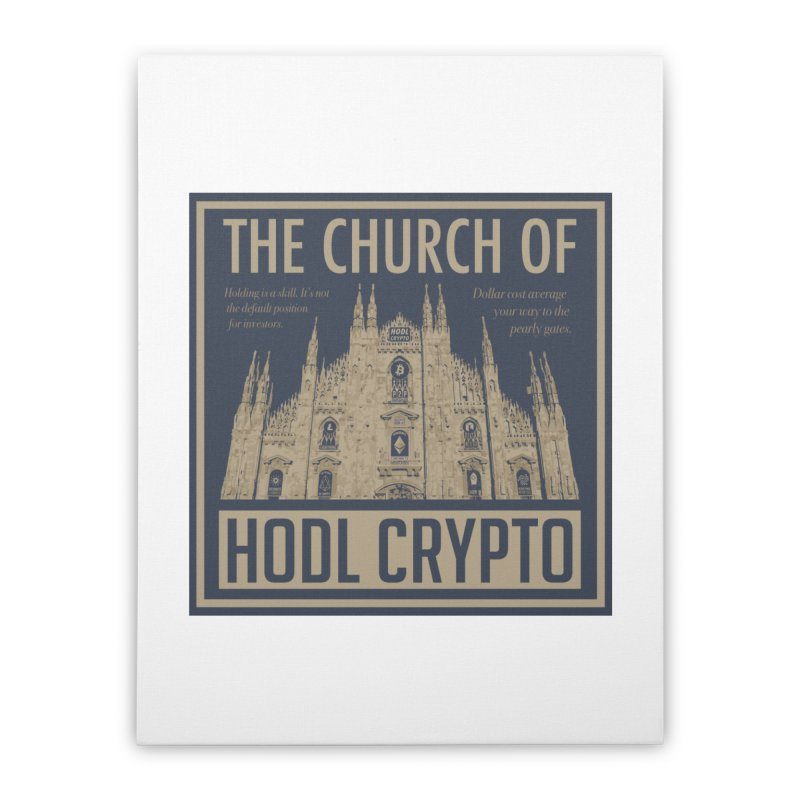 Church of HODL CRYPTO Home Stretched Canvas by HODL's Artist Shop