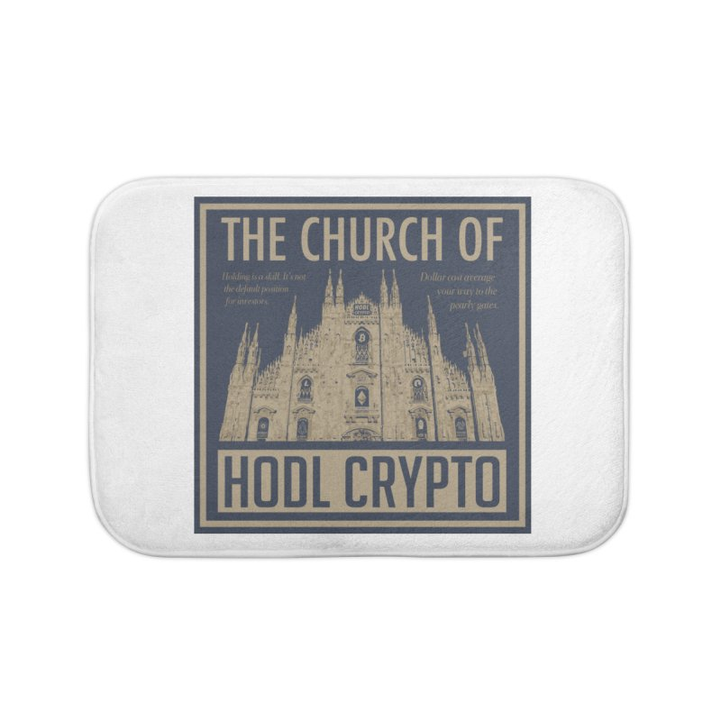 Church of HODL CRYPTO Home Bath Mat by HODL's Artist Shop