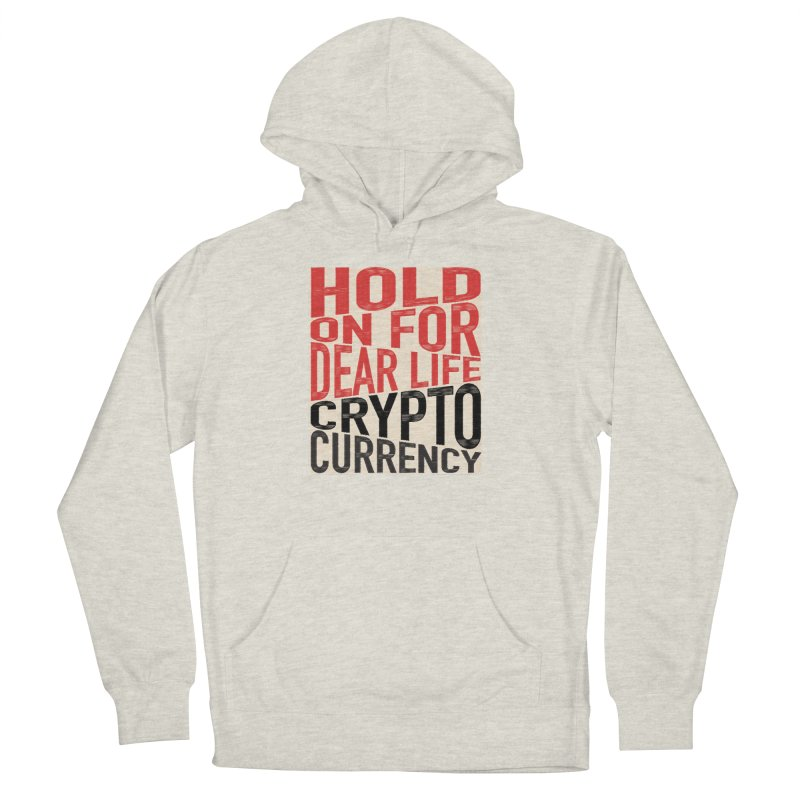 hold on for dear life crypto currency Men's French Terry Pullover Hoody by HODL's Artist Shop