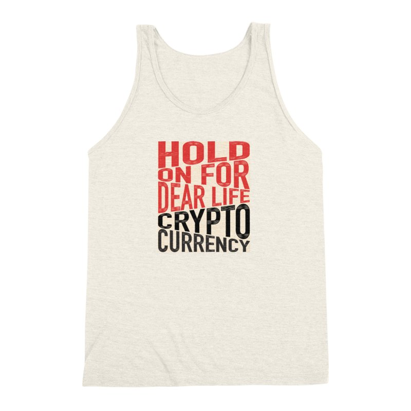hold on for dear life crypto currency Men's Tank by HODL's Artist Shop