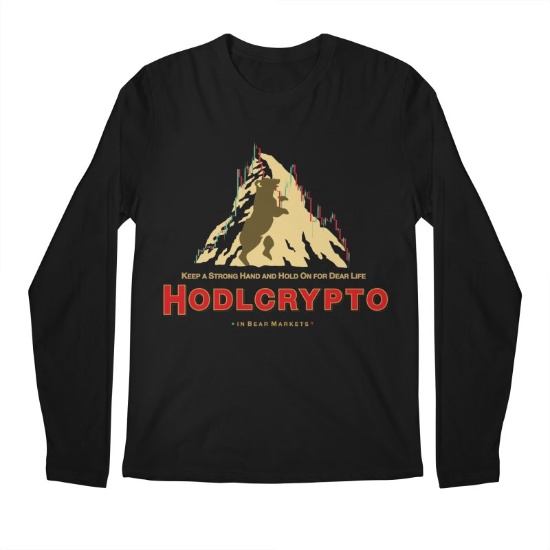 HODL in Bear Markets Men's Longsleeve T-Shirt by HODL's Artist Shop