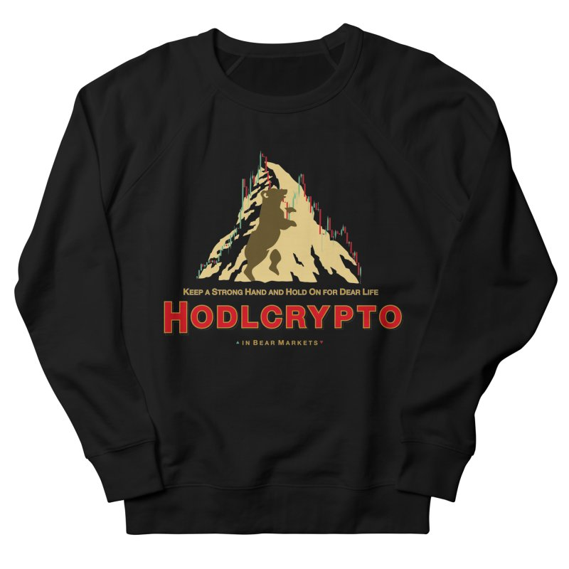 HODL in Bear Markets Men's French Terry Sweatshirt by HODL's Artist Shop