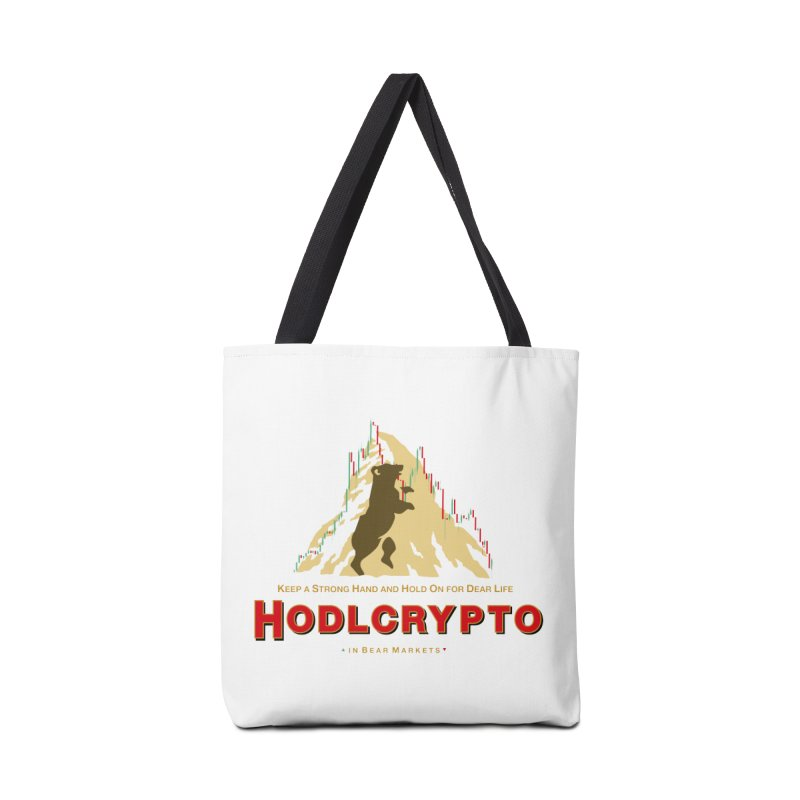 HODL in Bear Markets Accessories Tote Bag Bag by HODL's Artist Shop