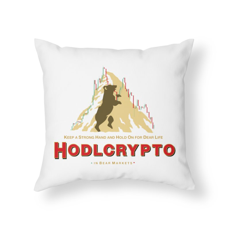 HODL in Bear Markets Home Throw Pillow by HODL's Artist Shop