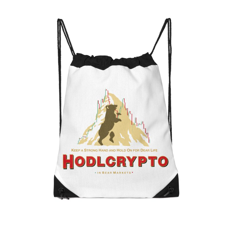 HODL in Bear Markets Accessories Drawstring Bag Bag by HODL's Artist Shop