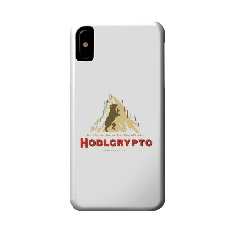 HODL in Bear Markets Accessories Phone Case by HODL's Artist Shop