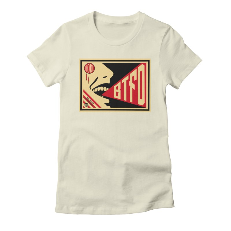 BTFD Women's Fitted T-Shirt by HODL's Artist Shop