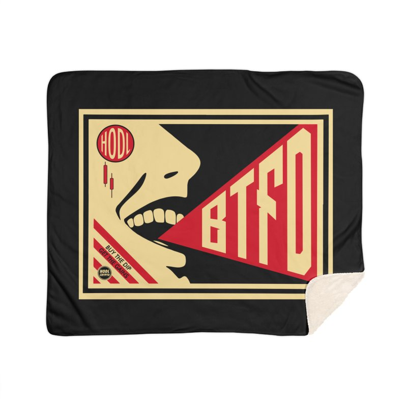 BTFD Home Blanket by HODL's Artist Shop