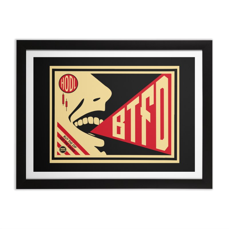 BTFD in Framed Fine Art Print Black by HODL's Artist Shop